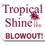 Tropical Shine Blowout!